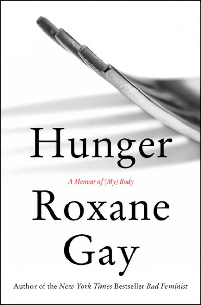 Hunger, by Roxane Gay