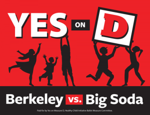 Yes on D, Berkeley vs Big Soda