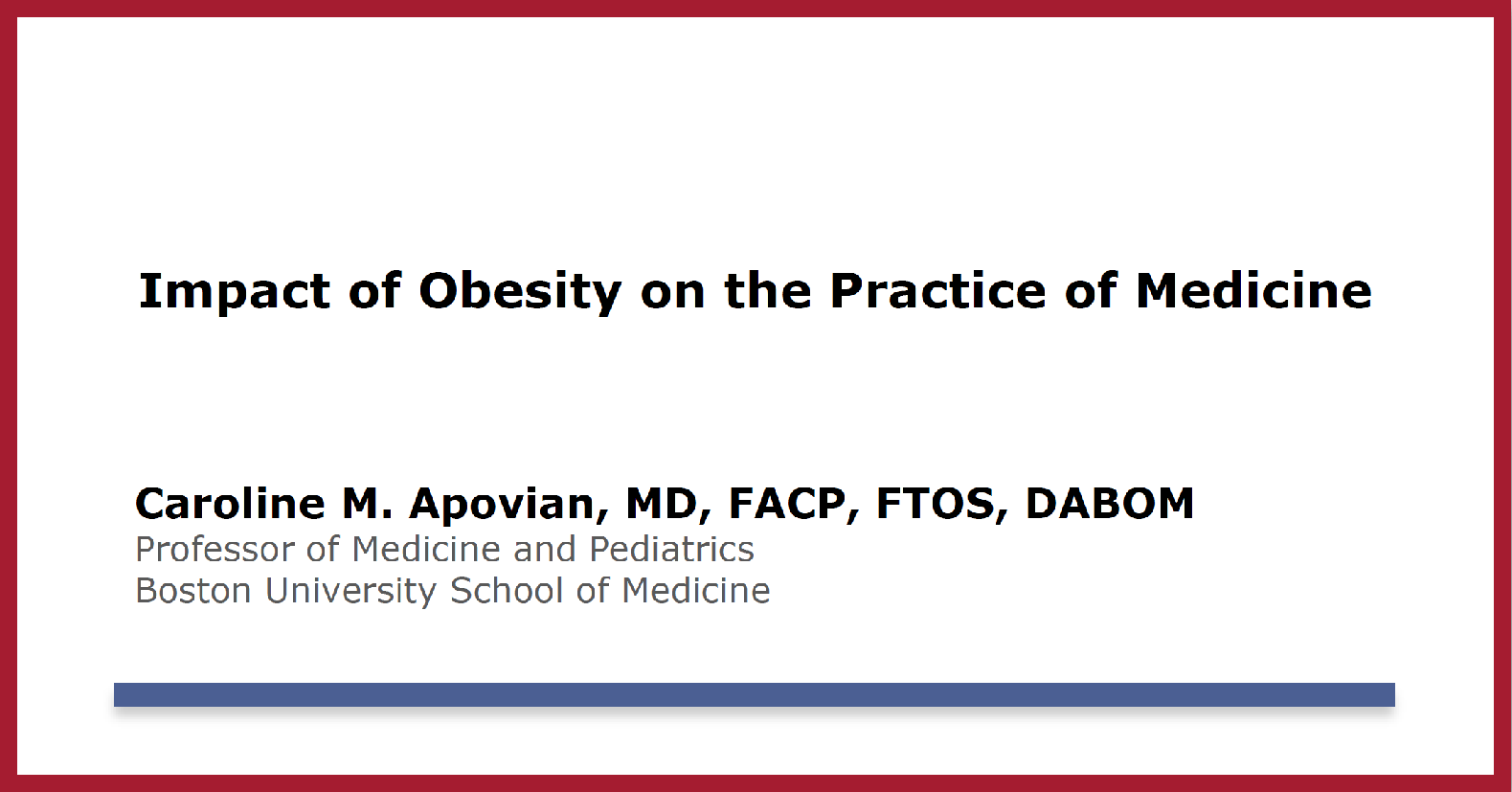 Impact of Obesity on the Practice of Medicine